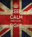 KEEP CALM AND LOVE EIGHT  - Personalised Tea Towel: Premium