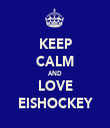 KEEP CALM AND LOVE EISHOCKEY - Personalised Tea Towel: Premium