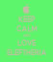 KEEP CALM AND LOVE ELEFTHERIA - Personalised Tea Towel: Premium