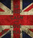 KEEP CALM AND LOVE  EMIR MAHIRA  - Personalised Tea Towel: Premium