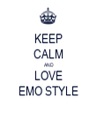 KEEP CALM AND LOVE EMO STYLE - Personalised Tea Towel: Premium