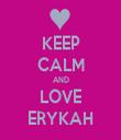 KEEP CALM AND LOVE ERYKAH - Personalised Tea Towel: Premium