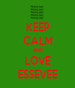 KEEP CALM AND LOVE ESSEVEE - Personalised Tea Towel: Premium