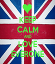 KEEP CALM AND LOVE EVERONE - Personalised Tea Towel: Premium