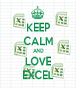 KEEP CALM AND LOVE EXCEL - Personalised Tea Towel: Premium
