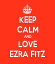 KEEP CALM AND LOVE EZRA FITZ - Personalised Tea Towel: Premium