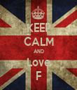 KEEP CALM AND Love F - Personalised Tea Towel: Premium