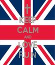 KEEP CALM AND LOVE F.U.N - Personalised Tea Towel: Premium
