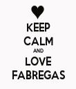 KEEP CALM AND LOVE FABREGAS - Personalised Tea Towel: Premium