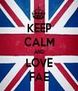 KEEP CALM AND LOVE FAE - Personalised Tea Towel: Premium