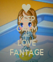 KEEP CALM AND LOVE FANTAGE - Personalised Tea Towel: Premium