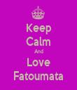 Keep Calm And Love Fatoumata - Personalised Tea Towel: Premium