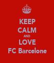 KEEP CALM AND LOVE FC Barcelone - Personalised Tea Towel: Premium
