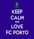 KEEP CALM AND LOVE FC PORTO - Personalised Tea Towel: Premium