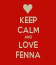 KEEP CALM AND LOVE FENNA - Personalised Tea Towel: Premium