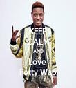 KEEP CALM AND Love  Fetty Wap - Personalised Tea Towel: Premium