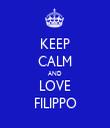 KEEP CALM AND LOVE FILIPPO - Personalised Tea Towel: Premium