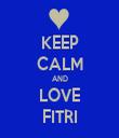 KEEP CALM AND LOVE FITRI - Personalised Tea Towel: Premium