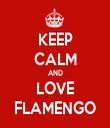 KEEP CALM AND LOVE FLAMENGO - Personalised Tea Towel: Premium