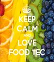 KEEP CALM AND LOVE FOOD TEC - Personalised Tea Towel: Premium