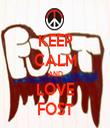 KEEP CALM AND LOVE FOST - Personalised Tea Towel: Premium