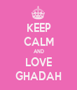 KEEP CALM AND LOVE GHADAH - Personalised Tea Towel: Premium