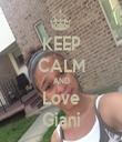 KEEP CALM AND Love Giani - Personalised Tea Towel: Premium