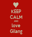 KEEP CALM AND love Gilang - Personalised Tea Towel: Premium