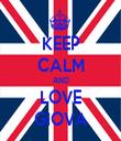 KEEP CALM AND LOVE GIOVA - Personalised Tea Towel: Premium