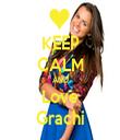 KEEP CALM AND Love Grachi - Personalised Tea Towel: Premium