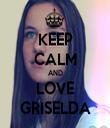 KEEP CALM AND LOVE GRISELDA - Personalised Tea Towel: Premium