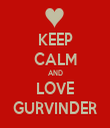 KEEP CALM AND LOVE GURVINDER - Personalised Tea Towel: Premium