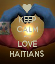 KEEP CALM AND LOVE HAITIANS  - Personalised Tea Towel: Premium