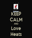 KEEP CALM AND Love Heats - Personalised Tea Towel: Premium