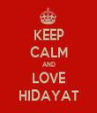 KEEP CALM AND LOVE HIDAYAT - Personalised Tea Towel: Premium