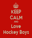 KEEP CALM AND Love Hockey Boys - Personalised Tea Towel: Premium