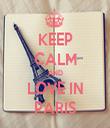 KEEP CALM AND LOVE IN PARIS - Personalised Tea Towel: Premium