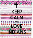 KEEP CALM AND LOVE INDIANS - Personalised Tea Towel: Premium