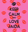 KEEP CALM AND LOVE JAIDA - Personalised Tea Towel: Premium