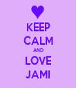 KEEP CALM AND LOVE JAMI - Personalised Tea Towel: Premium