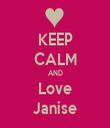 KEEP CALM AND Love Janise - Personalised Tea Towel: Premium