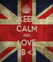 KEEP CALM AND LOVE JB <3 - Personalised Tea Towel: Premium