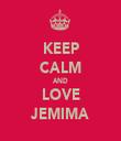 KEEP CALM AND LOVE JEMIMA - Personalised Tea Towel: Premium