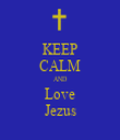 KEEP CALM AND Love Jezus - Personalised Tea Towel: Premium