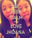 KEEP CALM AND LOVE JHOANA  - Personalised Tea Towel: Premium
