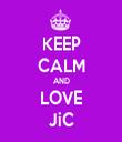 KEEP CALM AND LOVE JiC - Personalised Tea Towel: Premium