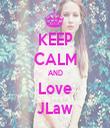 KEEP CALM AND Love JLaw - Personalised Tea Towel: Premium