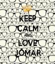KEEP CALM AND LOVE JOMAR - Personalised Tea Towel: Premium