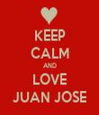 KEEP CALM AND LOVE JUAN JOSE - Personalised Tea Towel: Premium