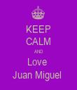 KEEP CALM AND Love  Juan Miguel  - Personalised Tea Towel: Premium